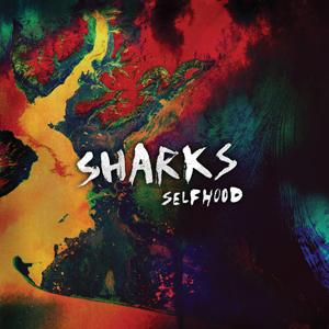 20130307212306!Sharks_-_Selfhood_cover