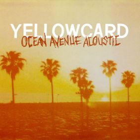 yellowcard-ocean-avenue-acoustic